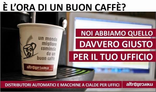 caffè Altromercato uffici distributori e macchine cialde